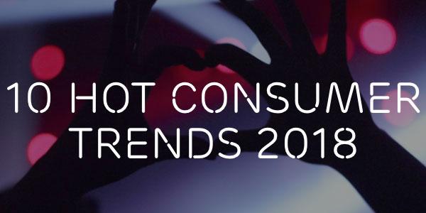 Les dix plus grandes tendances de consommation pour 2018 : la technologie SE RAPPROCHE DE L'HUMAIN