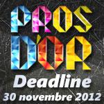 Pros d'or : Extension de la deadline au 30 novembre 2012