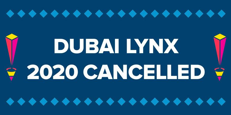 Dubai Lynx 2020 annulé