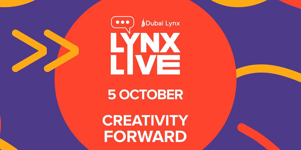 'Dubai Lynx Festival of Creativity' annonce LYNX Live Virtual ce 5 octobre