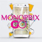 MONOPRIX GO ! Soyez Les premiers à Attraper Les Cadeaux