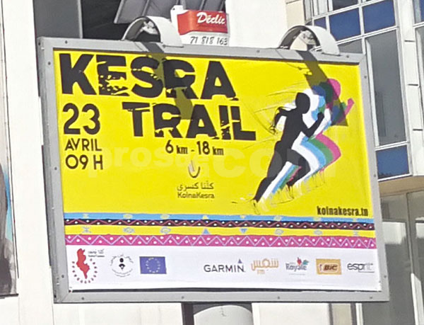 Campagne KESRA TRAIL - Avril 2017
